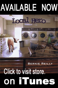 Bernie Reilly - Local Hero on iTunes.