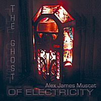 Alex James Muscat - the ghost of electricity - LSR-103