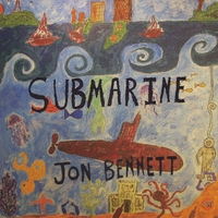 Jon Bennett - Submarine