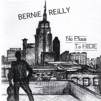 Bernie Reilly - No Place to Hide
