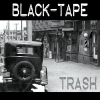 Black-Tape - TRASH - LSR-501