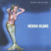 Elektrk Sunset - Weirdo Island