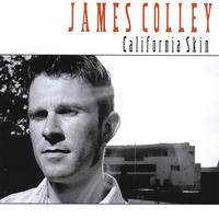 James Colley - California Skin