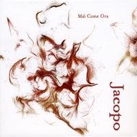 Jacopo De Nicola - Mia Come Ora
