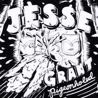 Jesse Grant - Pigeonholed - LSR-001