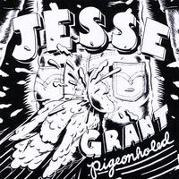 Jesse Grant - Pigeonholed - LSR-001