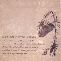 JJ Schultz - Traveling songs