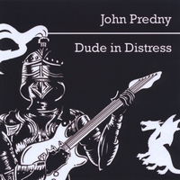 John Predny - Dude in Distress